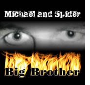 Michael and Spider - Big Brother