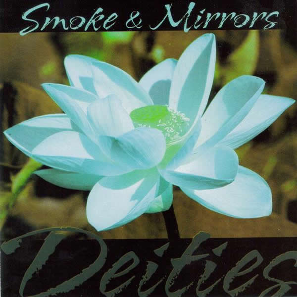 Dieties by Smoke and Mirrors